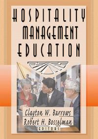 Hospitality Management Education (The Haworth Hospitality Press) #1