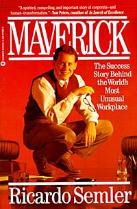 Maverick: The Success Story Behind the World's Most Unusual Workplace #1