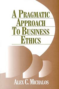 A Pragmatic Approach to Business Ethics #1