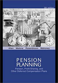 Pension Planning: Pensions, Profit-Sharing, And Other Deferred Compensation Plans #1