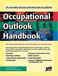 Occupational Outlook Handbook: 2004-2005 (OCCUPATIONAL OUTLOOK HANDBOOK (JIST WORKS)) #1