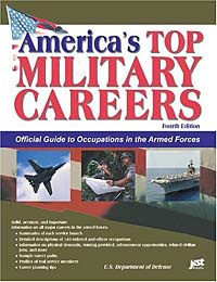 Americas Top Military Careers: Official Guide to Occupations in the Armed Forces (America's Top Military #1