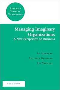 Managing Imaginary Organizations: A New Perspectives on Business #1