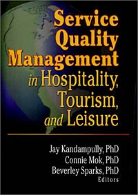 Service Quality Management in Hospitality, Tourism, and Leisure #1