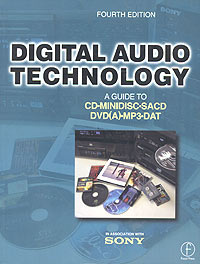 Digital Audio Technology: A Guide to CD, MiniDisc, SACD, DVD(A), MP3 and DAT #1