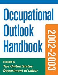 Occupational Outlook Handbook, 2002-2003 Edition #1