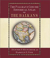 The Palgrave Concise Historical Atlas of the Balkans #1
