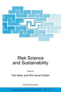 Risk Science and Sustainability: Science for Reduction of Risk and Sustainable Development for Society #1