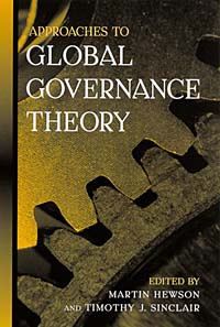 Approaches to Global Governance Theory (Suny Series in Global Politics (Hardcover)) #1