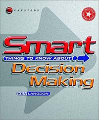 Smart Things to Know About, Smart Things to Know About Decision Making #1