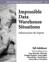 Impossible Data Warehouse Situations: Solutions from the Experts #1