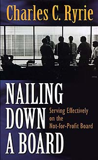 Nailing Down a Board: Serving Effectively on the Not-For-Profit Board #1