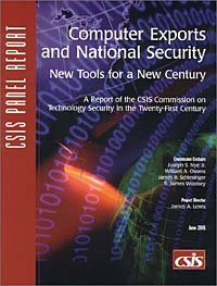 Computer Exports and National Security: New Tools for a New Century : A Report of the Csis Commission #1