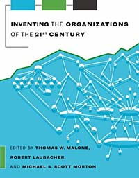 Inventing the Organizations of the 21st Century #1