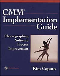 CMM Implementation Guide: Choreographing Software Process Improvement #1