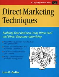 Direct Marketing Techniques: Building Your Business Using Direct Mail and Direct Response Advertising #1