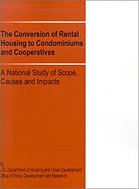 The Conversion of Rental Housing to Condominiums and Cooperatives: A National Study of Scope, Causes #1