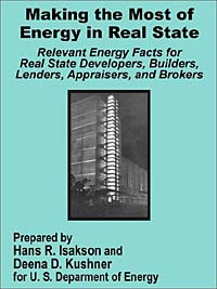 Making the Most of Energy in Real State: Relevant Energy Facts for Real State Developers, Builders, Lenders, #1