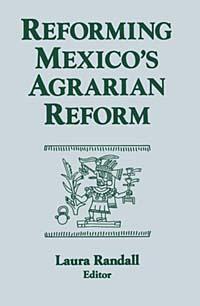 Reforming Mexico's Agrarian Reform (Columbia University Seminar Series) #1