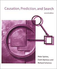 Causation, Prediction, and Search, Second Edition (Adaptive Computation and Machine Learning) #1