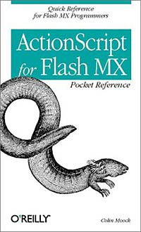 Action Script for Flash Mx Pocket Reference (Pocket Reference (O'Reilly)) #1