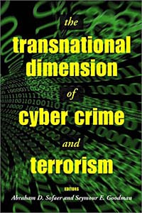 The Transnational Dimension of Cyber Crime and Terrorism (Hoover National Security Forum Series) #1