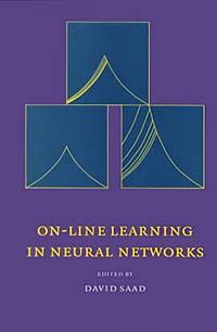 On-Line Learning in Neural Networks #1