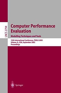 Computer Performance Evaluations: Modelling Techniques and Tools : 13th International Conference, Tools #1