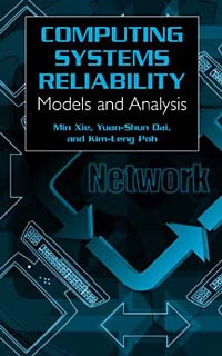 Computing System Reliability: Models And Analysis #1