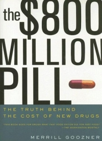 The $800 Million Pill : The Truth behind the Cost of New Drugs #1