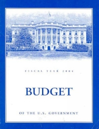 Budget of the United States Government, Fiscal Year 2004 #1