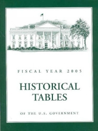Budget of the United States Government, Fiscal Year 2005: Historical Tables (Historical Tables Budget #1