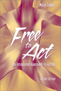 Free to Act: An Integrated Approach to Acting, Second Edition #1