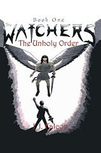 The Watchers : The Unholy Order #1