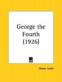 George the Fourth #1