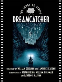 Dreamcatcher: The Shooting Script (Newmarket Shooting Script) #1