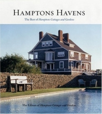 Hamptons Havens : The Best of Hamptons Cottages and Gardens #1