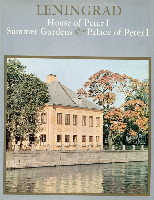 Leningrad: House of Peter I, Summer Gardens and Palace of Peter I / Ленинград. Домик Петра I, Летний #1