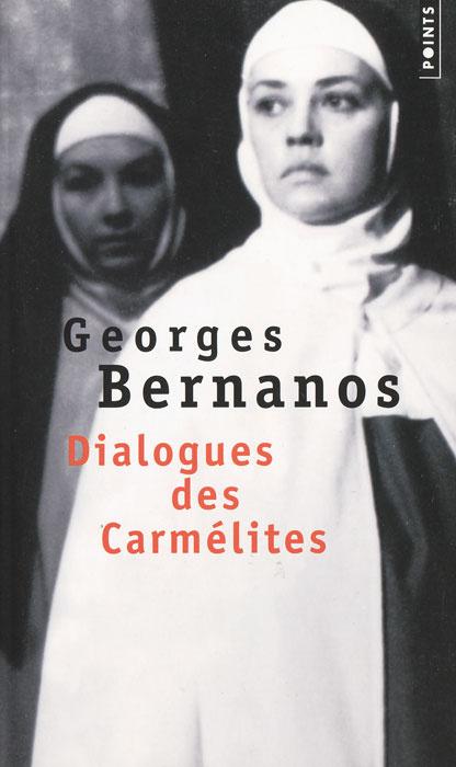 Dialogues des Carmelites | Бернанос Жорж #1