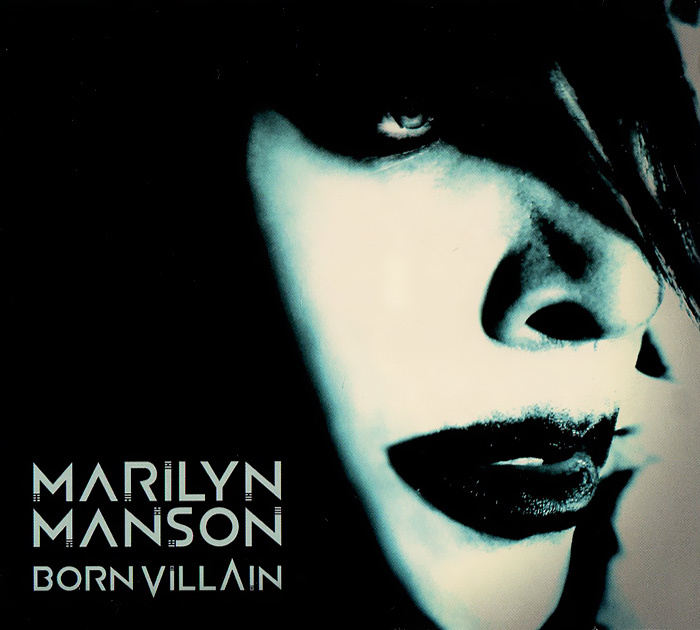 Marilyn Manson. Born Villain #1