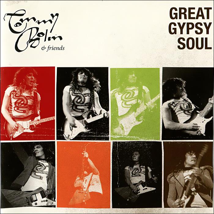 Tommy Bolin & Friends. Great Gypsy Soul #1