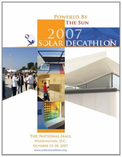 Powered by the Sun: 2007 Solar Decathlon #1