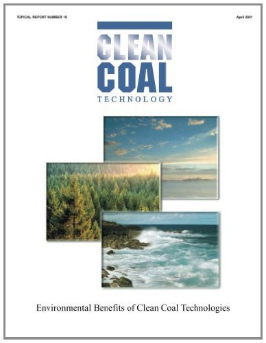 Clean Coal Technology Environmental Benefits of Clean Coal Technologies #1