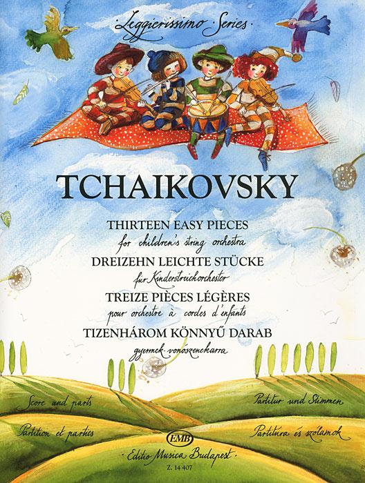 Tchaikovsky: Thirteen Easy Pieces / Tchaikovsky: Dreizehn leichte Stucke / Tchaikovsky: Treize pieces #1