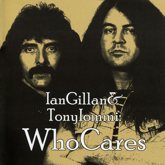 Ian Gillan & Tony Iommi. WhoCares (2 CD) #1