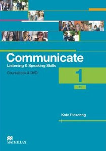 Communicate 1: Listening and Speaking Skills: Coursebook (+ DVD-ROM)   Пикеринг Кейт #1