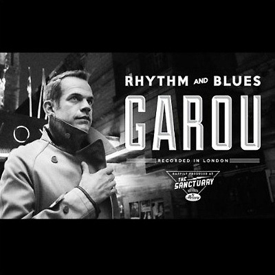 Garou. Rhythm And Blues #1