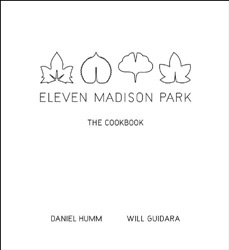 Eleven Madison Park: The Cookbook #1