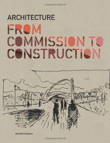 Architecture : From Commission to Construction #1