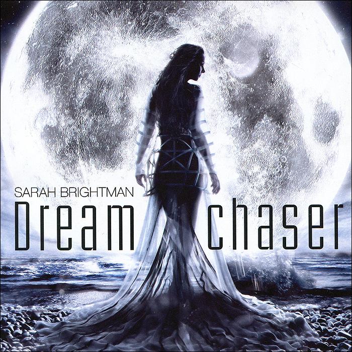 Sarah Brightman. Dreamchaser #1